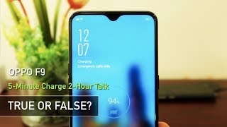 OPPO F9 5-Minute Charge 2-Hour Talk (True or False?) | Zeibiz