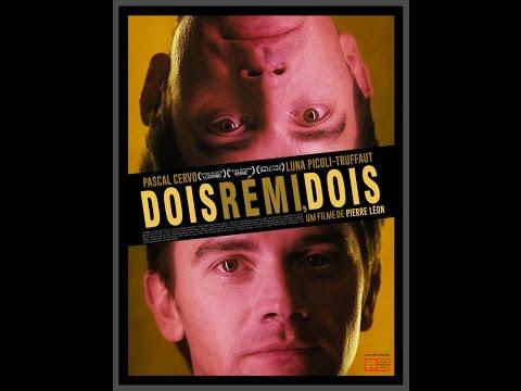 Dois Rémi, Dois - Deux Rémi, Deux (2015) Trailer