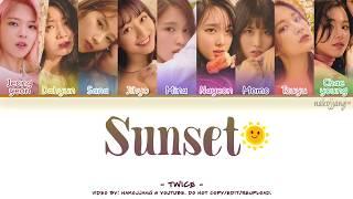 TWICE (트와이스) – SUNSET (Color Coded Lyrics Eng/Rom/Han/가사)