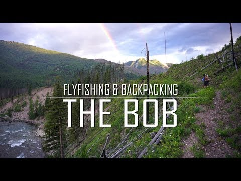The Bob Marshall Wilderness - a fly fishing and backpacking adventure
