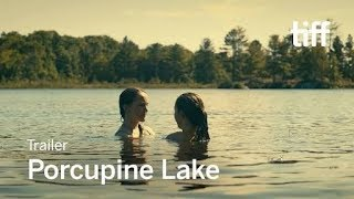 PORCUPINE LAKE - Official Trailer (2018) lesbian sexuality movie