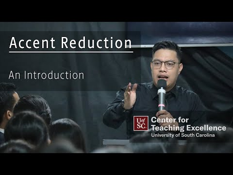 Accent Reduction: An Introduction