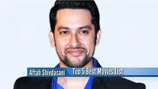 Aftab Shivdasani Best Movies  Top 5 Bollywood Films List