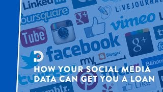How your social media data determines your credit worthiness