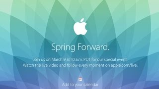 Apple Spring Forward - March 9th 2015 - Apple Watch - Recap!