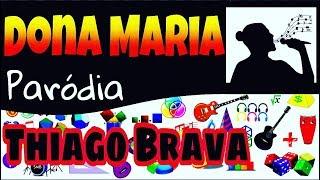 DONA MARIA -  Thiago Brava Ft. Jorge - PARÓDIA ♫ - Educação Matemática