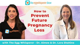 How to  prevent future pregnancy loss and miscarriage