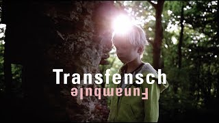Transfensch - Funambule [MUSIC VIDEO]