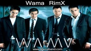 تحميل اغاني WAMA - Remix / واما - ريمكس MP3
