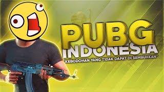 """PUBG Indonesia - """"Kebodohan Yang Tidak Dapat Disembuhkan"""""""