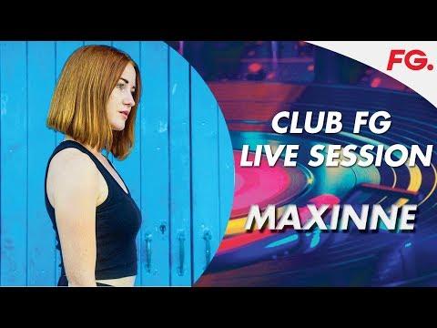 MAXINNE   CLUB FG   LIVE DJ MIX   RADIO FG