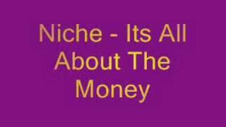 Niche - All About The Money (Bassline)