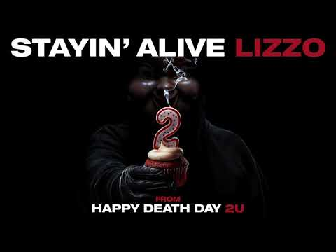 """""""Stayin' Alive (from Happy Death Day 2U)"""" by Lizzo"""
