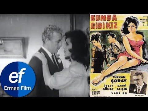 Bomba Gibi Kız (1964) - Türkan Şoray & İzzet Günay & Sadri Alışık