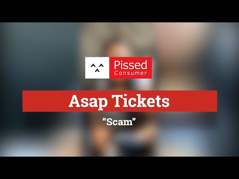 Asap Tickets - Scam ,Horrible experience