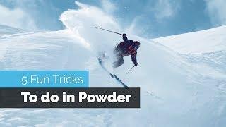 5 FUN SKI TRICKS TO DO IN POWDER