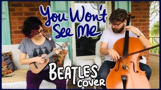You Won't See Me (Beatles cover)