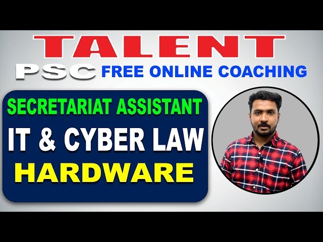 KERALA PSC | Degree Level | Secretariat Assistant | IT & CYBER LAW - HARDWARE