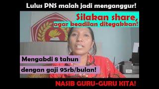 Lulus CPNS tapi Jadi Pengangguran | Ibu Yanti Butuh Keadilan!