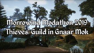 Morrowind Modathon 2019 - Thieves Guild in Gnaar Mok Showcase