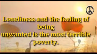 Loneliness And The Feeling Of Being:Mother Teresa Quotes