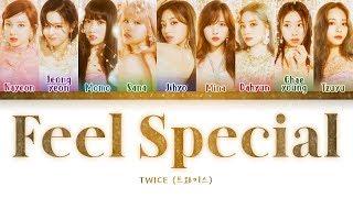 TWICE - Feel Special (트와이스 - Feel Special) [Color Coded Lyrics/Han/Rom/Eng/가사]