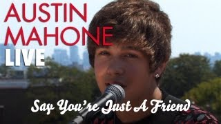 Austin Mahone - Say You're Just A Friend (Acoustic)