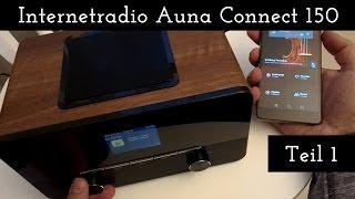 Internetradio Auna Connect 150 - Auspacken & Erster Test (Teil 1)