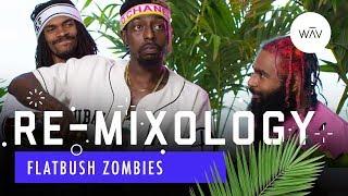 Flatbush Zombies Recreate Tupac's Favorite Drink | Re-Mixology