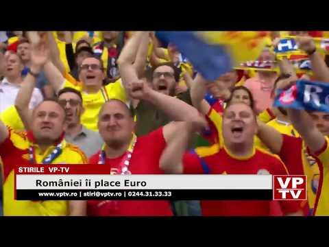 României îi place Euro