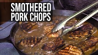 Smothered Pork Chops by the BBQ Pit Boys