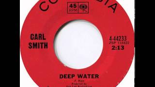 Carl Smith ~ Deep Water