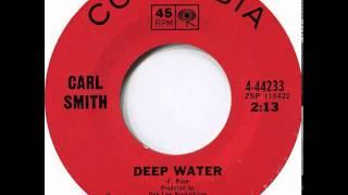 Carl Smith ~ Deep Water