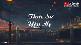 Thực Sự Yêu Mẹ Remix | 真的爱你- 抖音热歌 dj | Bài Hát Được Yêu Thích Nhất Tik Tok  | Douyin Music