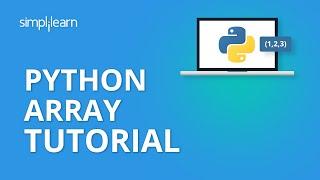 Python Array Tutorial | Array In Python | Python Tutorial | Python Programming | Simplilearn