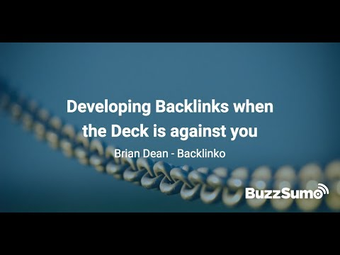 How to Develop Backlinks when the Deck is Stacked Against You