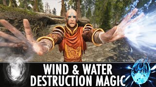 Skyrim Mods: Wind & Water Destruction Magic