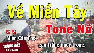 karaoke-ve-mien-tay-tone-nu-nhac-song-trong-hieu