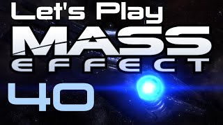 Let's Play Mass Effect Part - 40