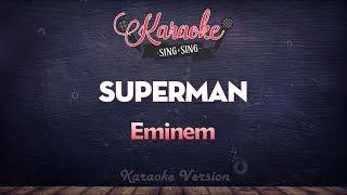 Eminem   Superman   SING SING KARAOKE
