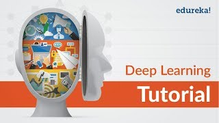 Deep Learning Tutorial | Deep Learning Tutorial for Beginners | Neural Networks | Edureka