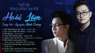 HOÀI LÂM - Tuyển tập những ca khúc hay nhất   St : Nguyễn Minh Cường