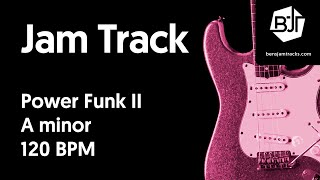 Power Funk II Jam Track in A minor - BJT #49