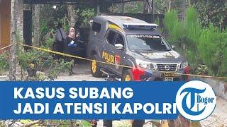 Pembunuhan di Subang Jadi Atensi Kapolri, Polres Subang, Polda Jabar, dan Mabes Polri Turun Tangan