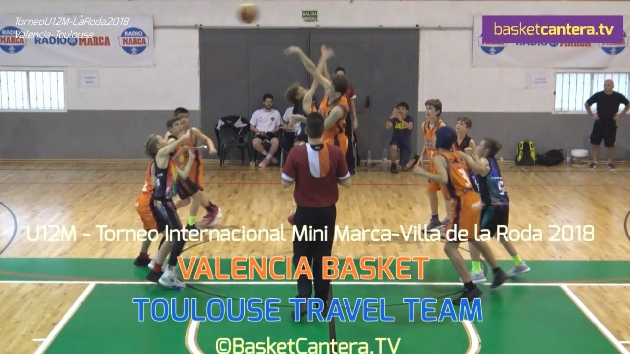 U12M - VALENCIA BASKET vs TOULOUSE TRAVEL TEAM.- Torneo Marca-Villa La Roda 2018 #BasketCantera.TV