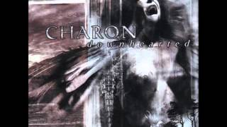 Charon - Downhearted - Little Angel