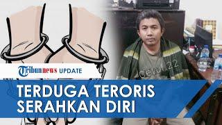 Buron Densus 88, 1 Terduga Teroris Serahkan diri ke Polisi Diantar Ortu, Akui Tak Tahu Dirinya DPO