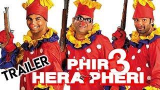 Hera Pheri 3 Trailer   Akshay Kumar   Sunil Shetty   Paresh Rawal   John Abraham