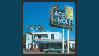 Flatland Cavalry No Ace In The Hole