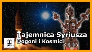 Tajemnica Syriusza – Dogoni i Kosmici